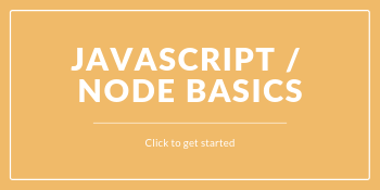 JavaScript and Node Basics Course